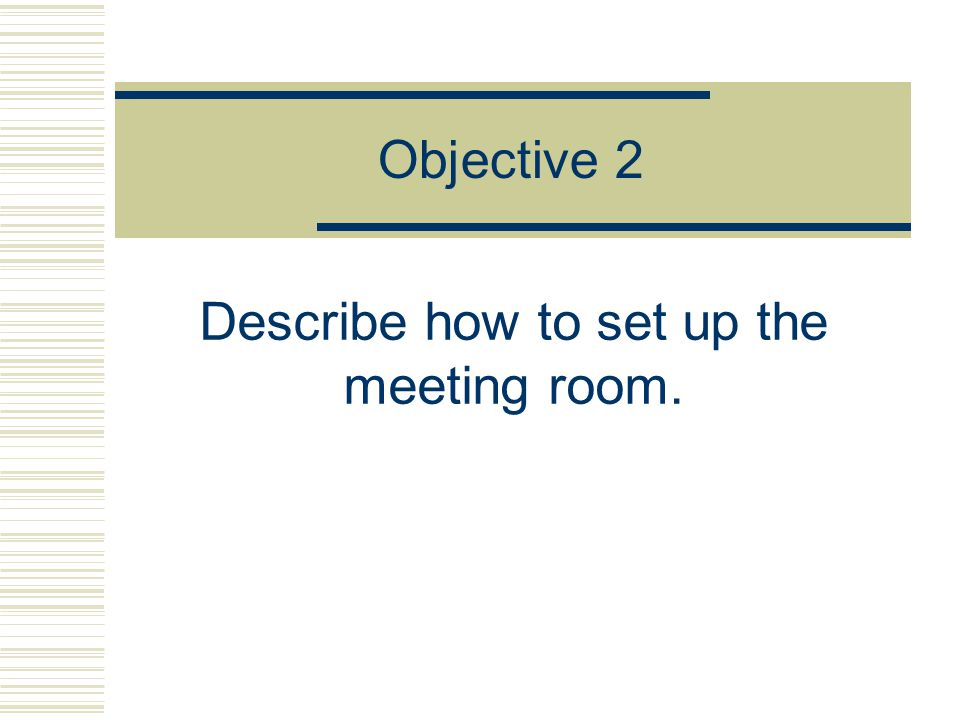 Describe how to set up the meeting room.
