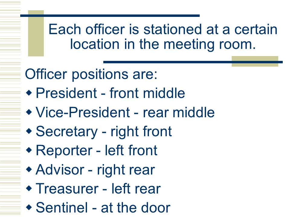 Each officer is stationed at a certain location in the meeting room.