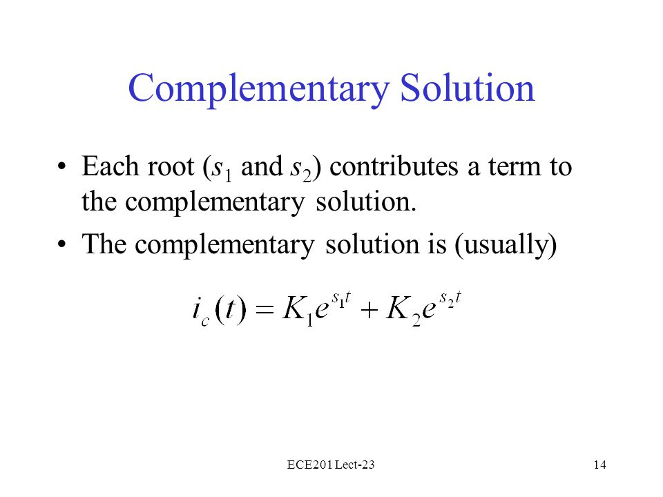 Complementary Solution