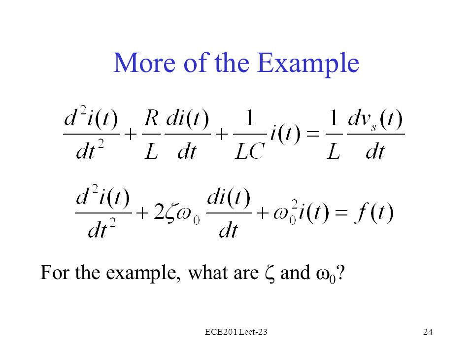 More of the Example For the example, what are z and w0 ECE201 Lect-23