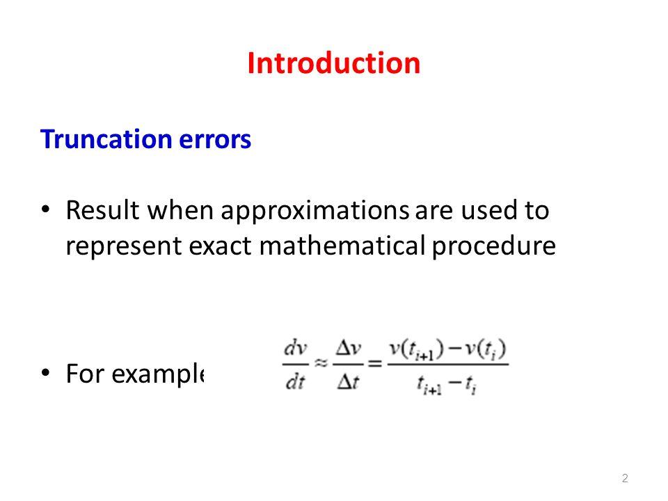 Introduction Truncation errors