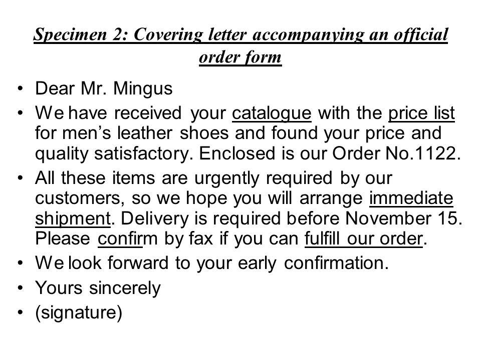Specimen 2: Covering letter accompanying an official order form