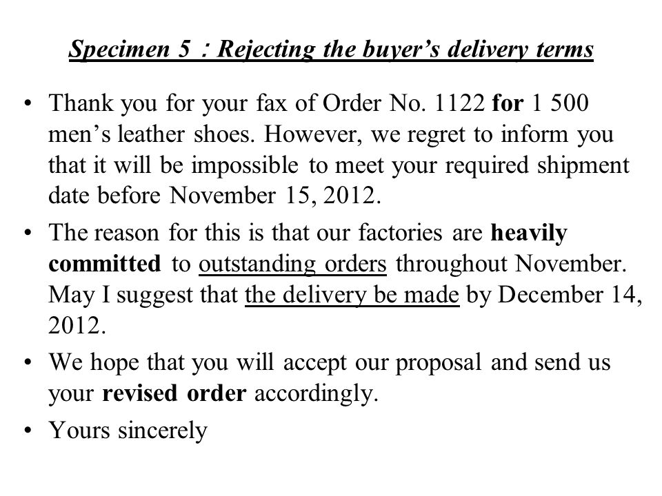 Specimen 5:Rejecting the buyer's delivery terms