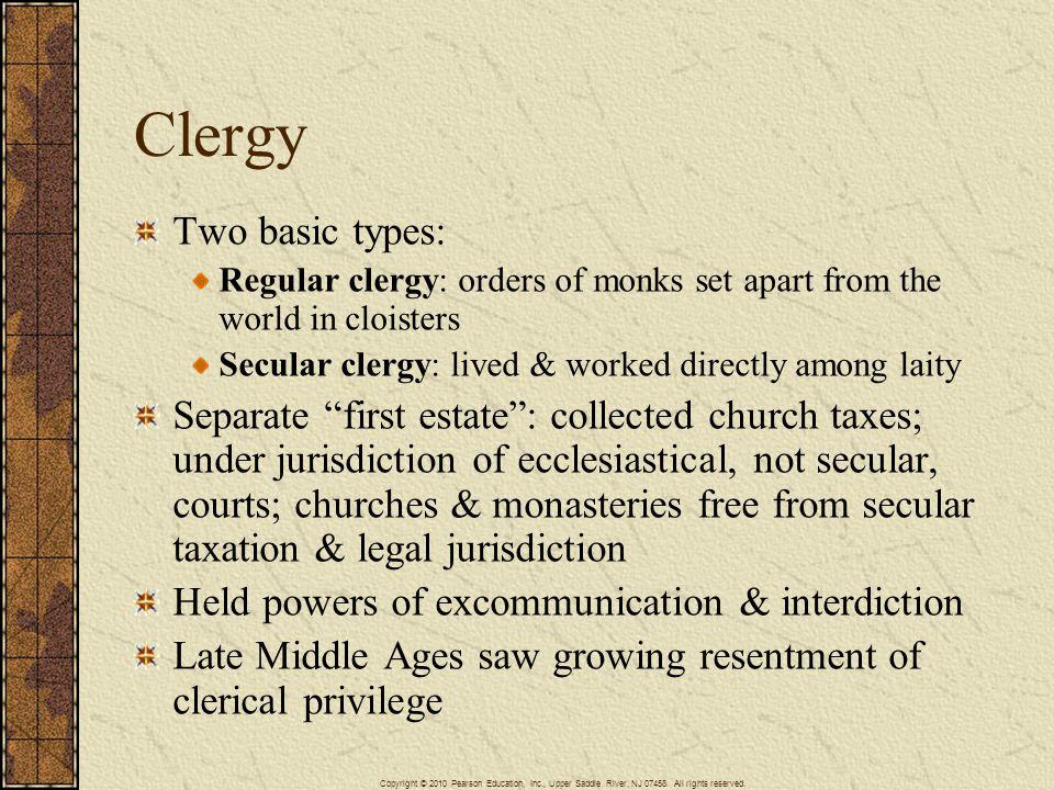 Clergy Two basic types: