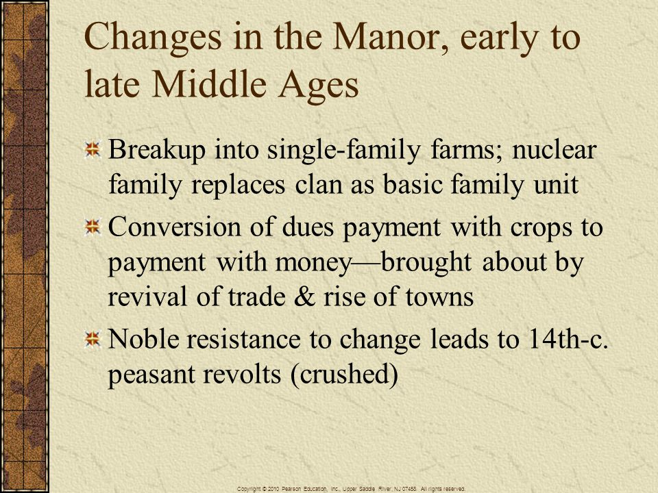 Changes in the Manor, early to late Middle Ages