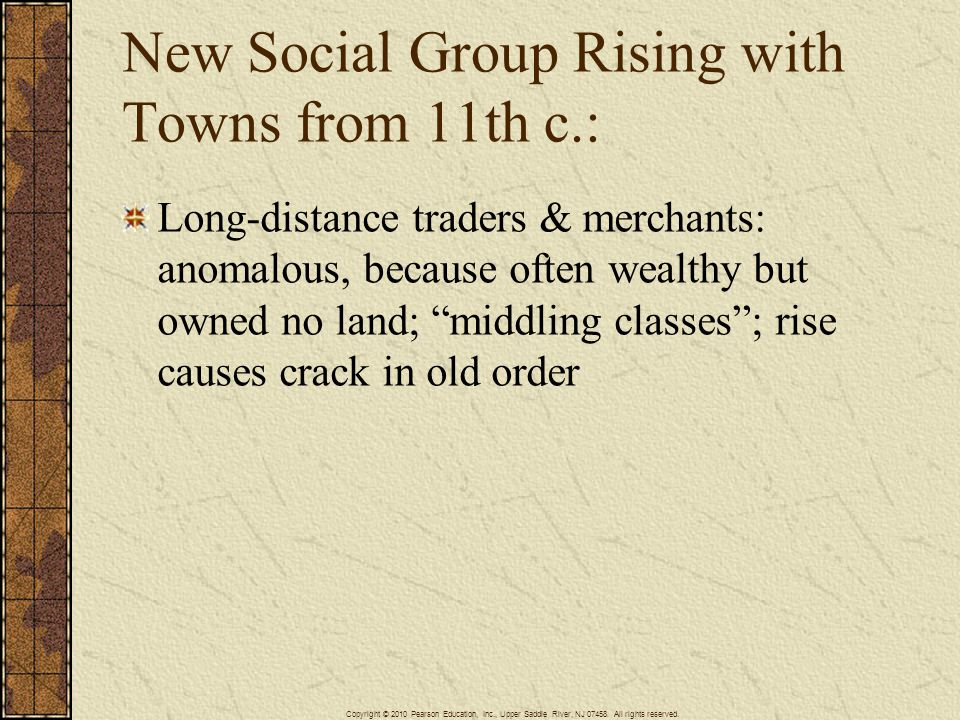 New Social Group Rising with Towns from 11th c.: