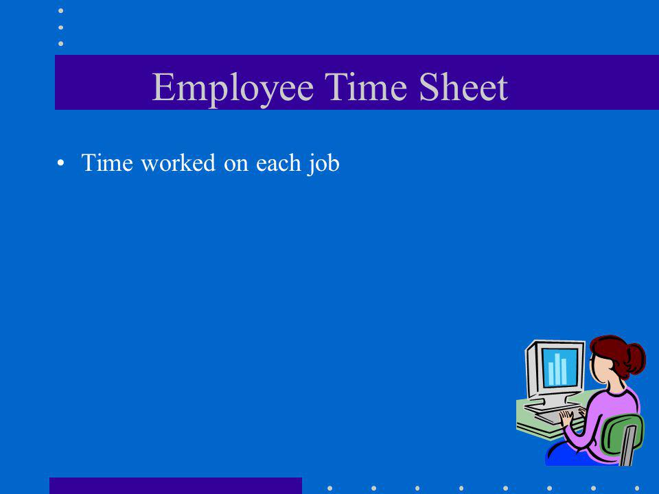 Employee Time Sheet Time worked on each job
