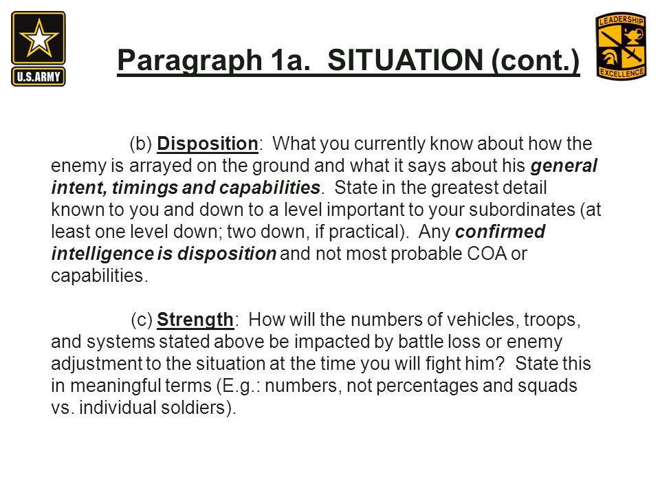 Paragraph 1a. SITUATION (cont.)