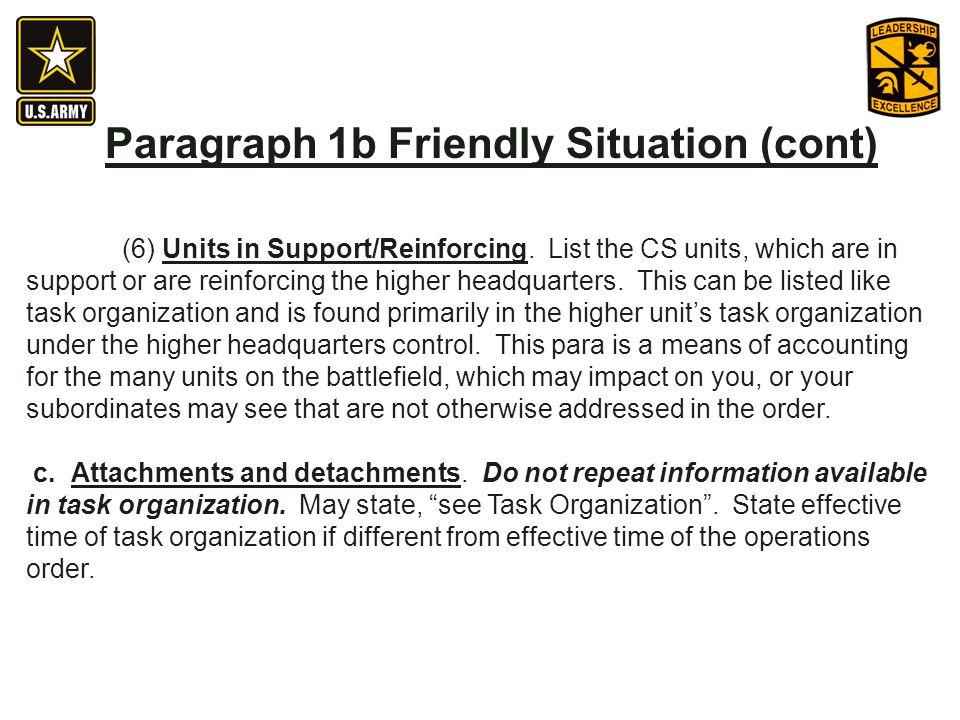 Paragraph 1b Friendly Situation (cont)