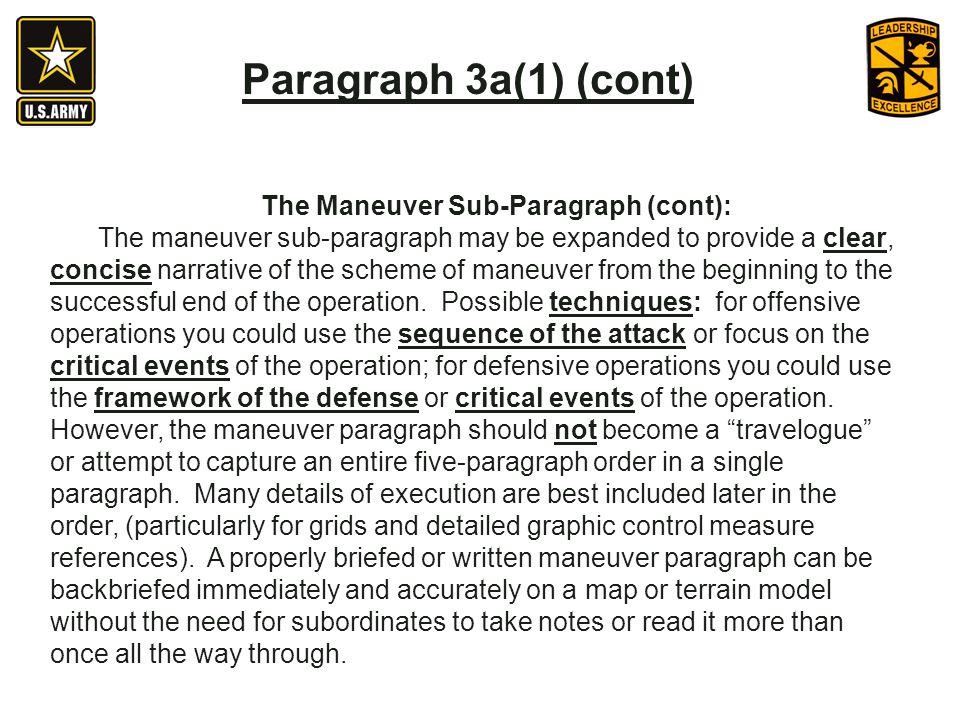 The Maneuver Sub-Paragraph (cont):