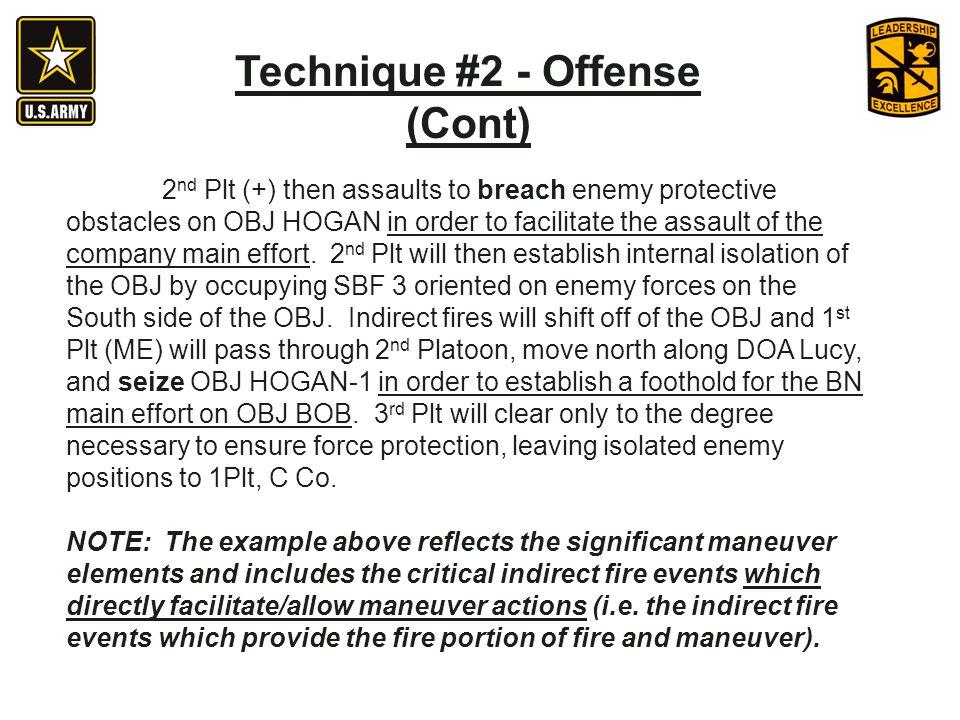 Technique #2 - Offense (Cont)
