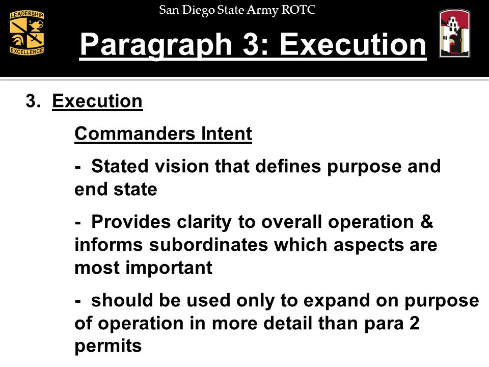 Paragraph 3: Execution 3. Execution Commanders Intent