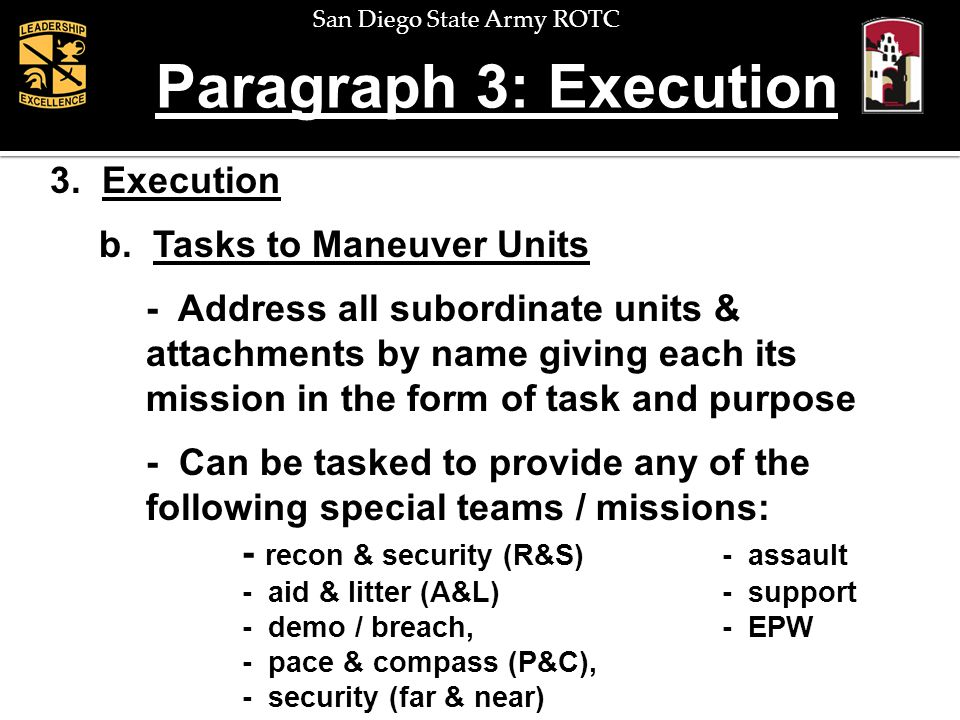 Paragraph 3: Execution 3. Execution b. Tasks to Maneuver Units