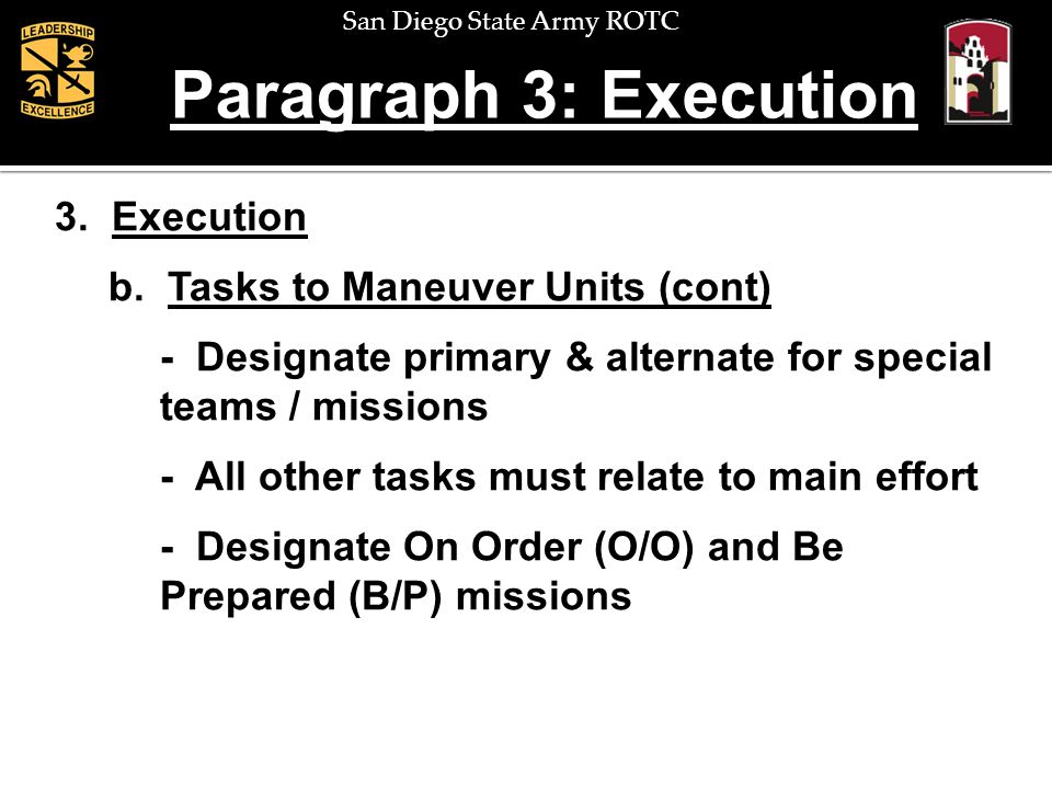 Paragraph 3: Execution 3. Execution b. Tasks to Maneuver Units (cont)