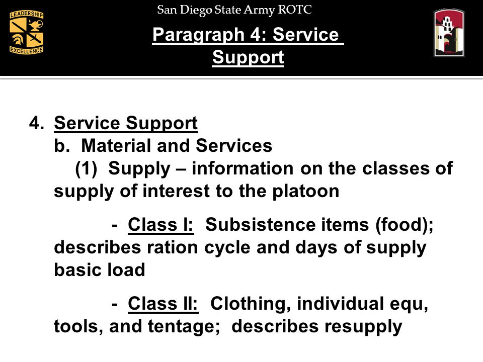 Paragraph 4: Service Support. Service Support. b. Material and Services.