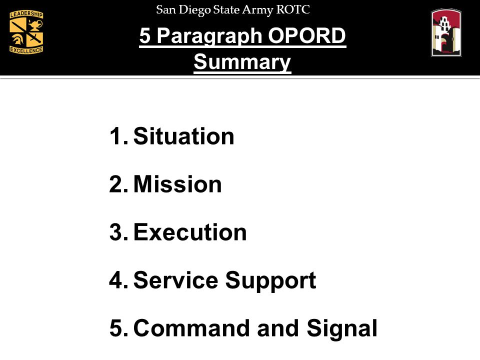Situation Mission Execution Service Support Command and Signal