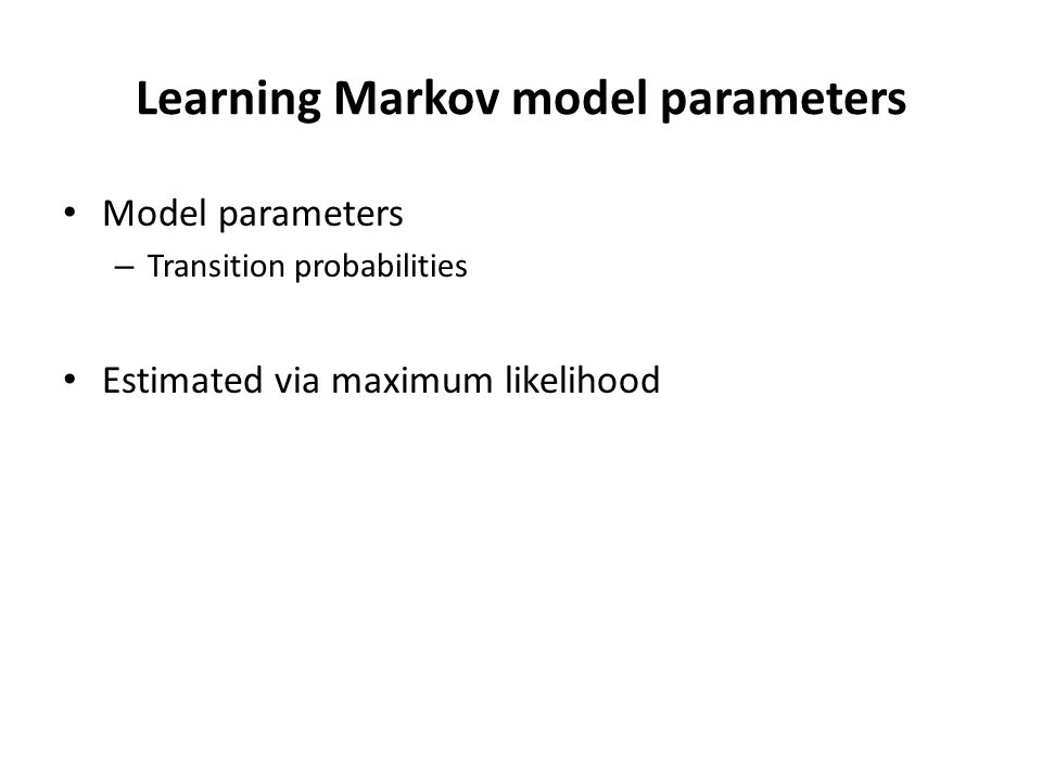 Learning Markov model parameters