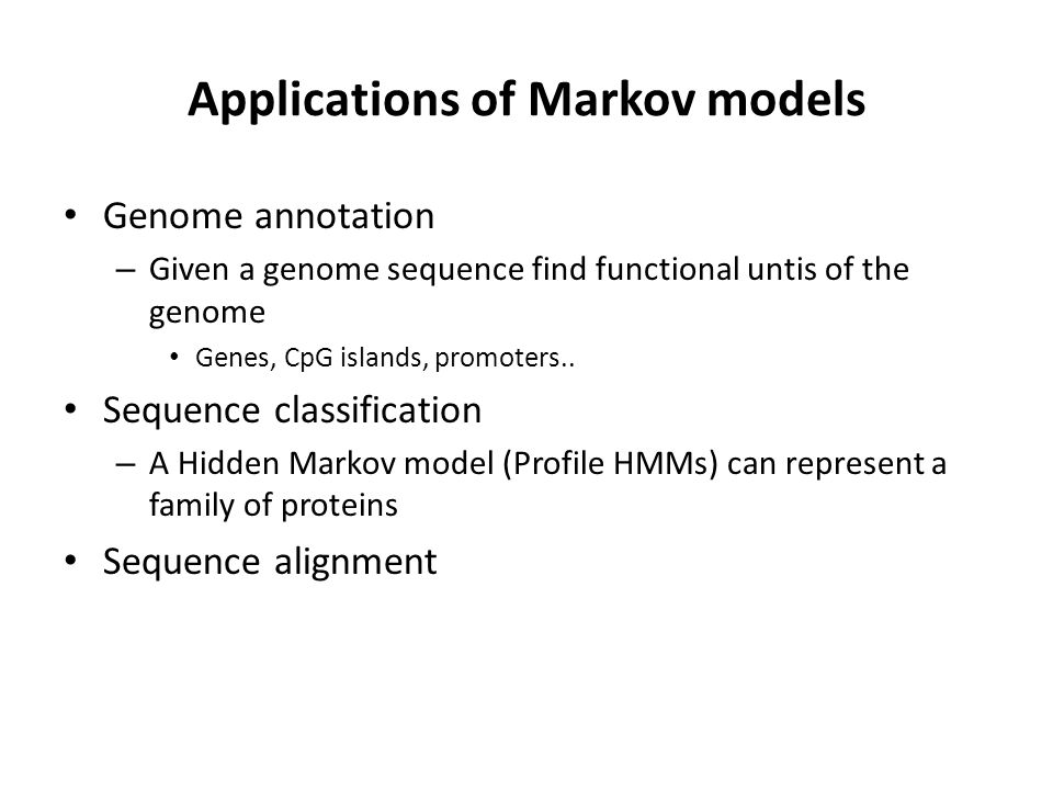 Applications of Markov models