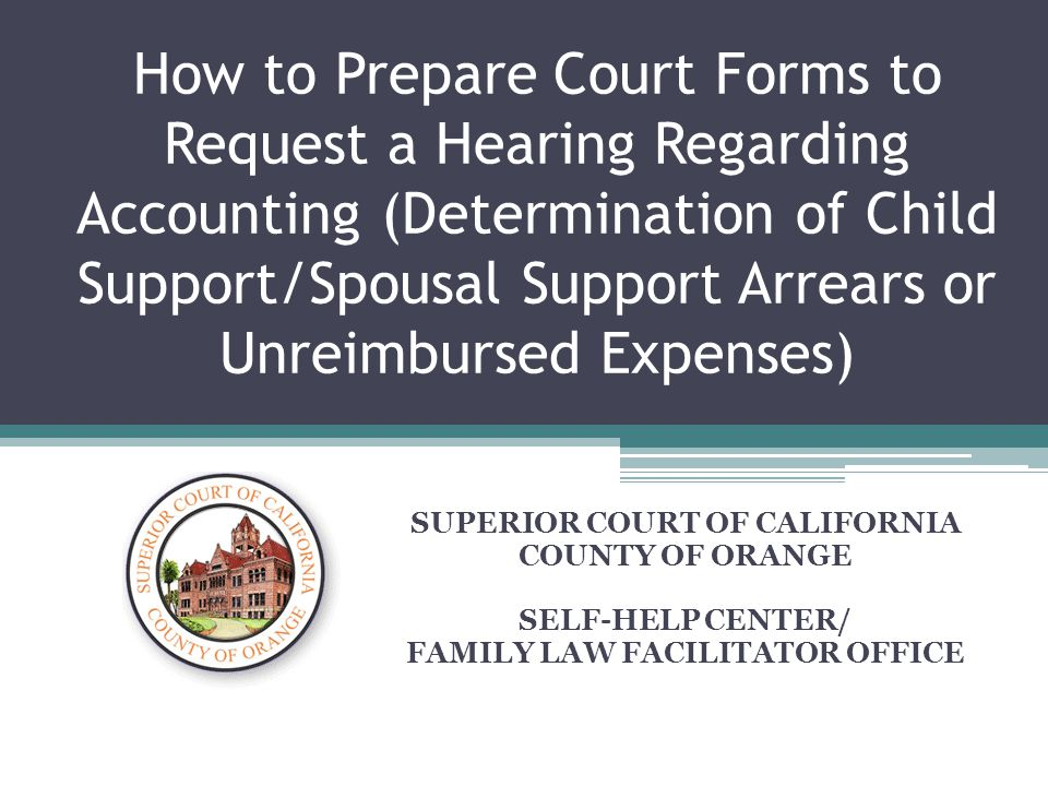 SUPERIOR COURT OF CALIFORNIA FAMILY LAW FACILITATOR OFFICE