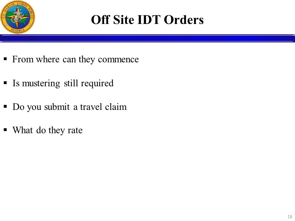 Off Site IDT Orders From where can they commence