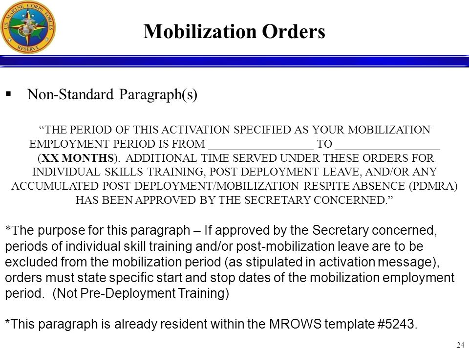 Mobilization Orders Non-Standard Paragraph(s)