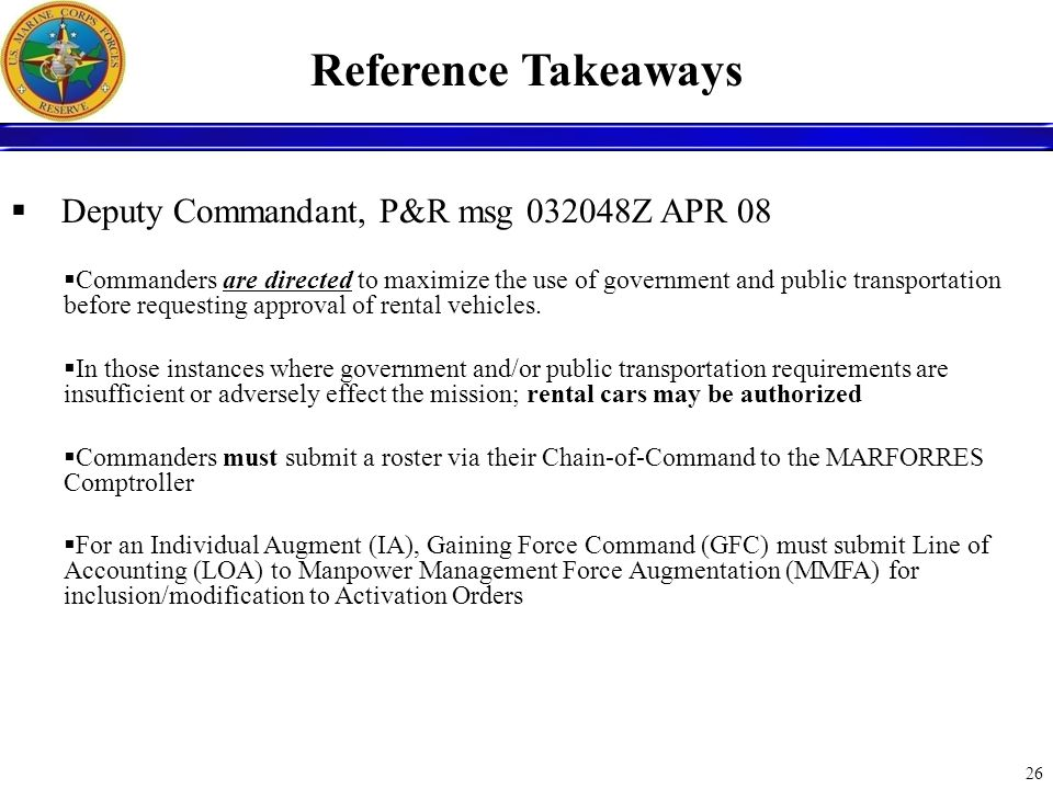 Reference Takeaways Deputy Commandant, P&R msg 032048Z APR 08