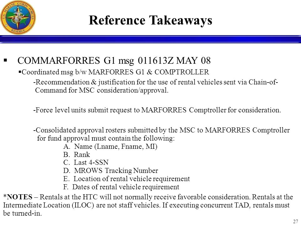 Reference Takeaways COMMARFORRES G1 msg 011613Z MAY 08