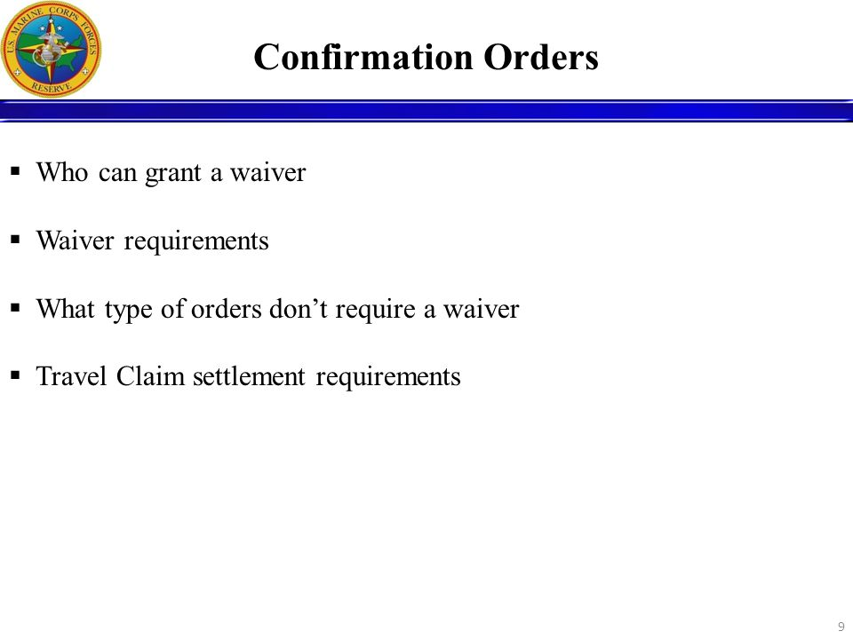 Confirmation Orders Who can grant a waiver Waiver requirements