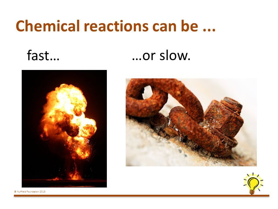Chemical reactions can be ...