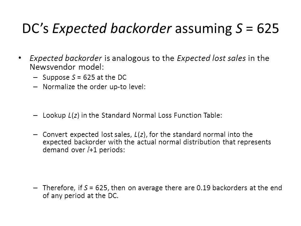 DC's Expected backorder assuming S = 625