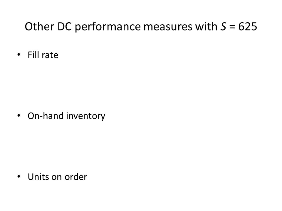 Other DC performance measures with S = 625