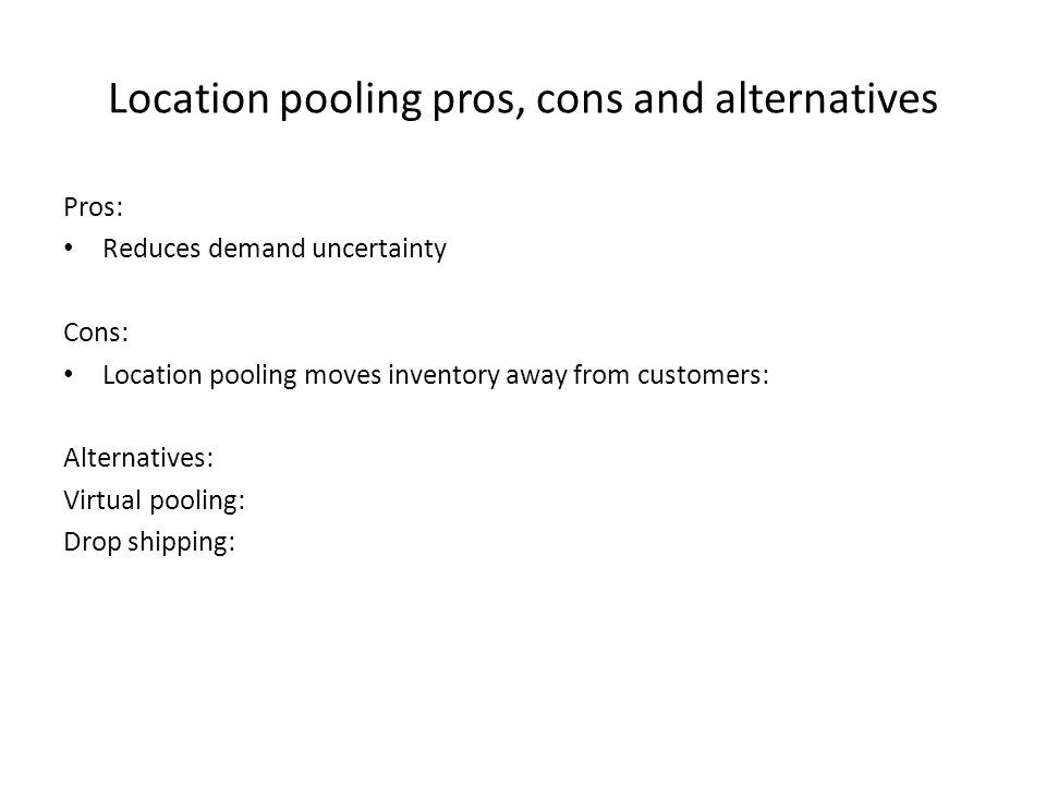 Location pooling pros, cons and alternatives