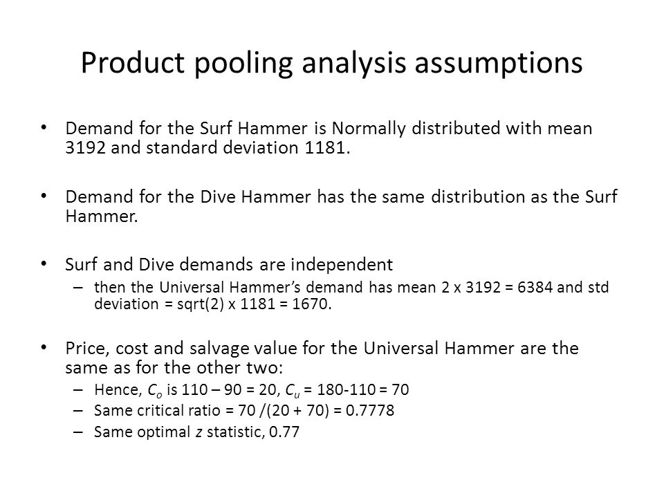 Product pooling analysis assumptions
