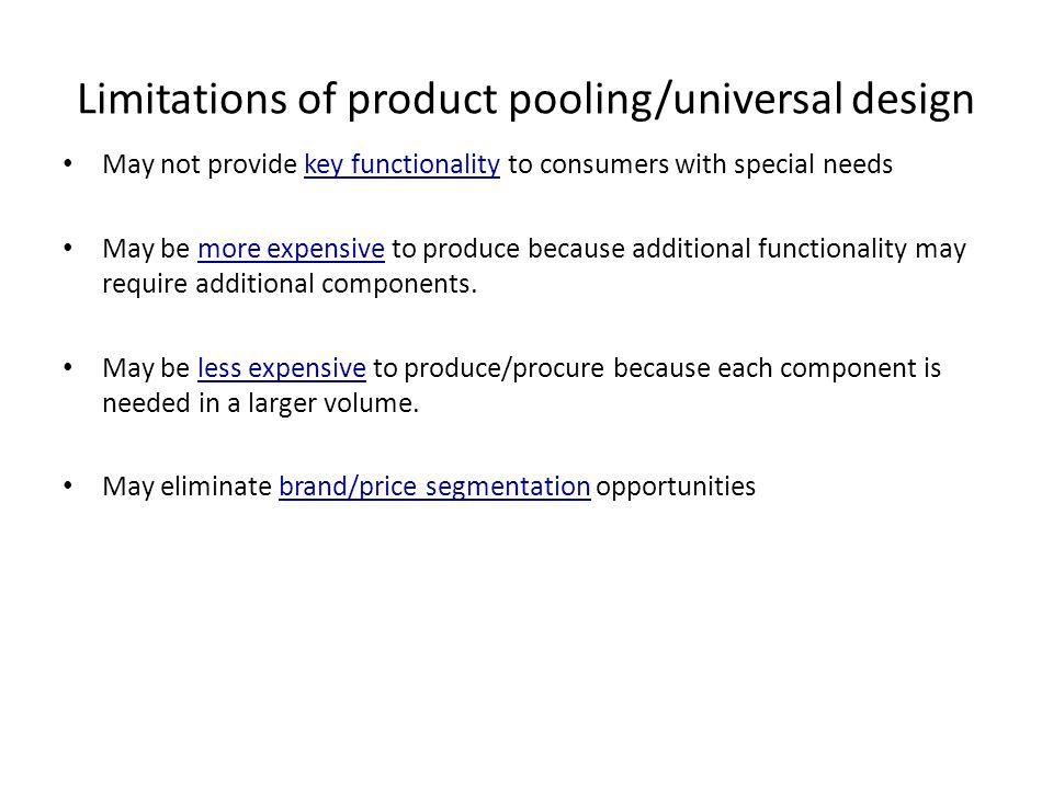 Limitations of product pooling/universal design