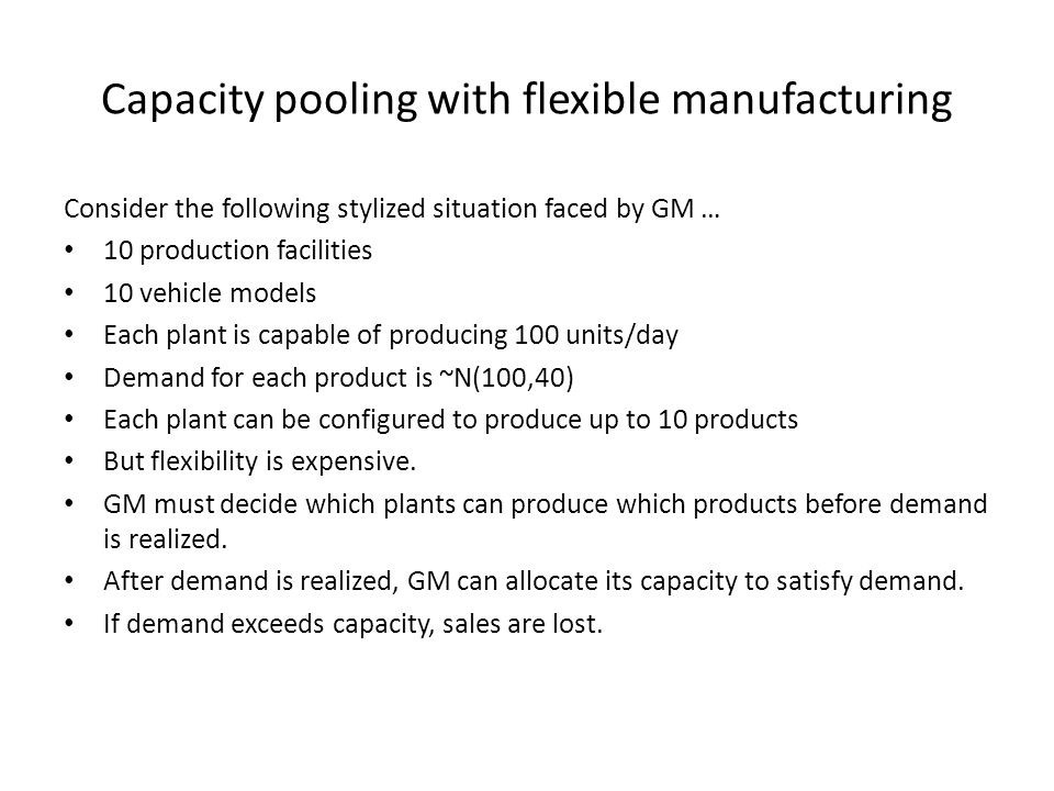 Capacity pooling with flexible manufacturing