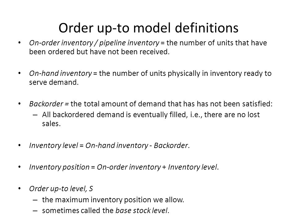 Order up-to model definitions