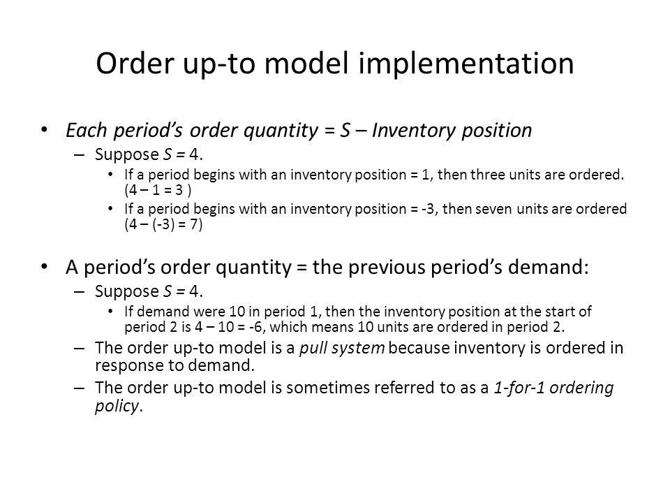 Order up-to model implementation