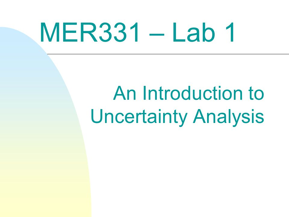 An Introduction to Uncertainty Analysis