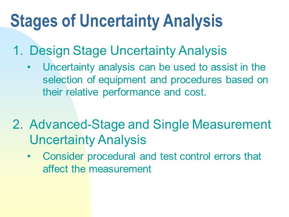 Stages of Uncertainty Analysis
