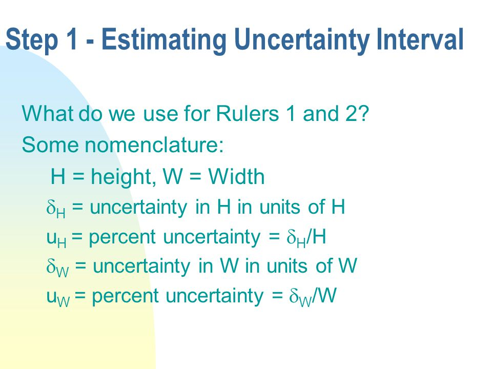 Step 1 - Estimating Uncertainty Interval