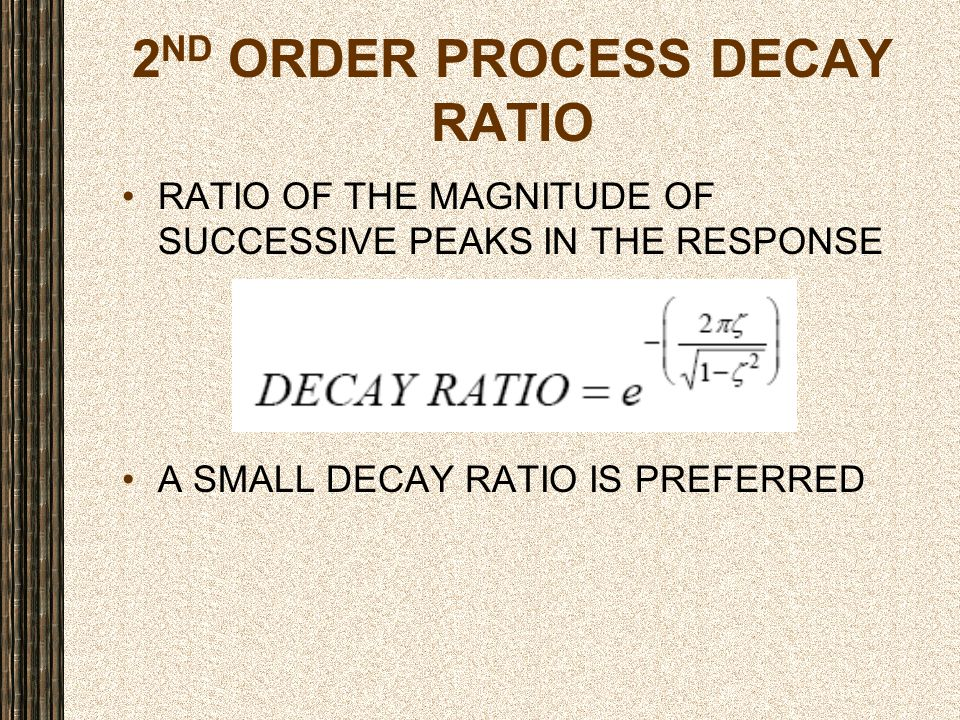 2ND ORDER PROCESS DECAY RATIO