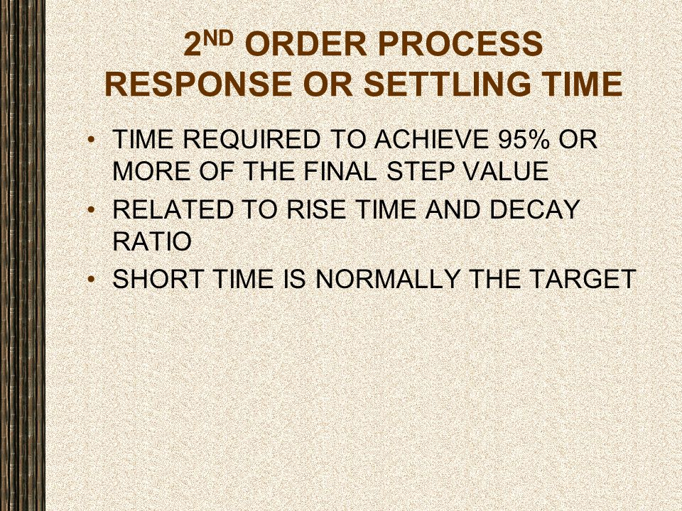 2ND ORDER PROCESS RESPONSE OR SETTLING TIME