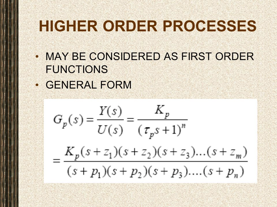 HIGHER ORDER PROCESSES