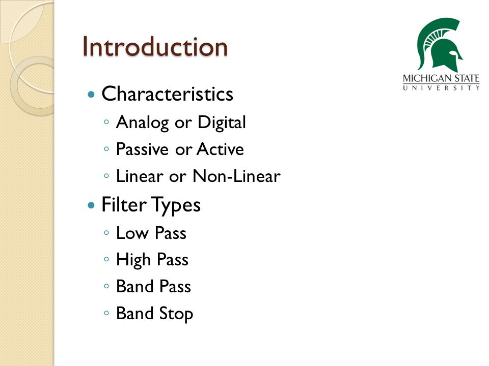 Introduction Characteristics Filter Types Analog or Digital