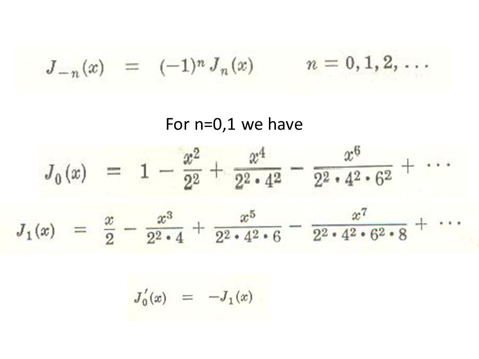 For n=0,1 we have