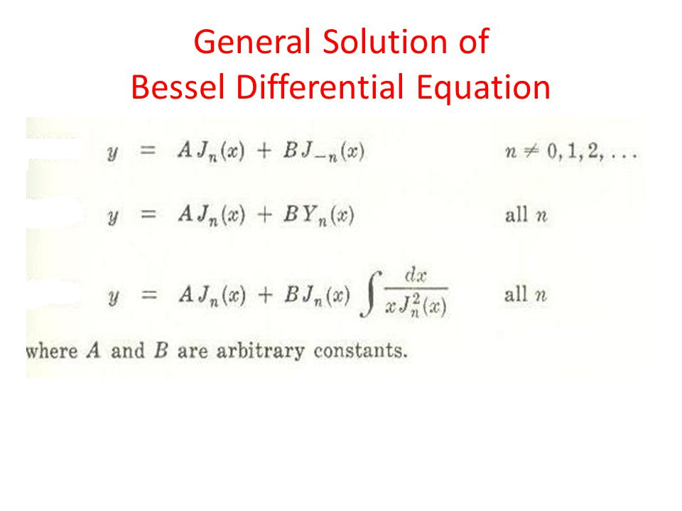 General Solution of Bessel Differential Equation