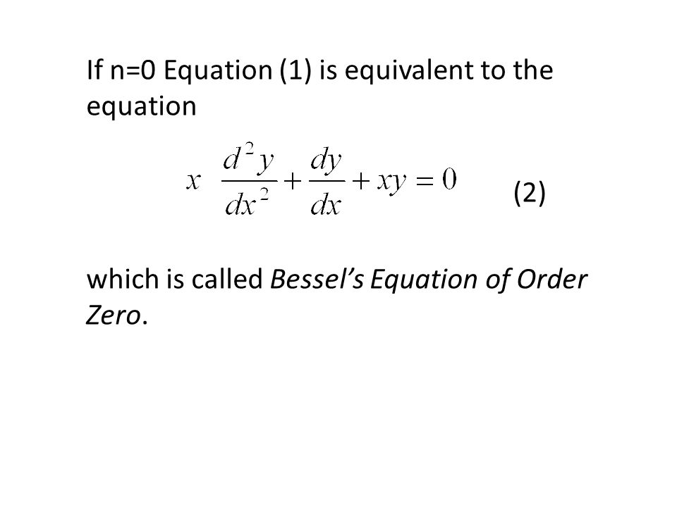 If n=0 Equation (1) is equivalent to the equation