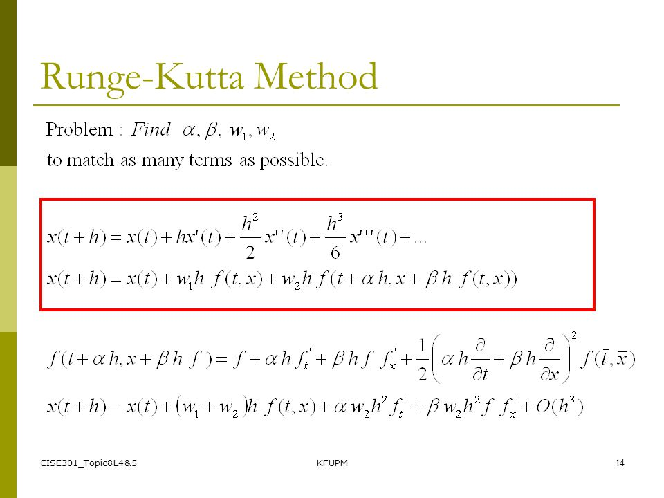 Runge-Kutta Method CISE301_Topic8L4&5 KFUPM