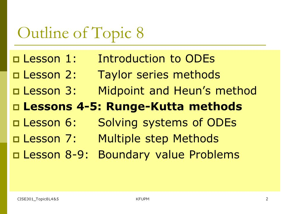 Outline of Topic 8 Lesson 1: Introduction to ODEs