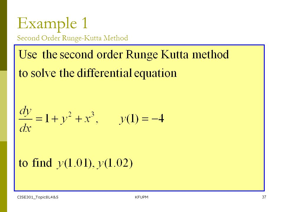 Example 1 Second Order Runge-Kutta Method